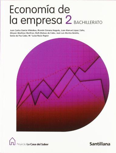 9788429487107: ECONOMIA DE LA EMPRESA 2 BACHILLERATO LA CASA DEL SABER SANTILLANA
