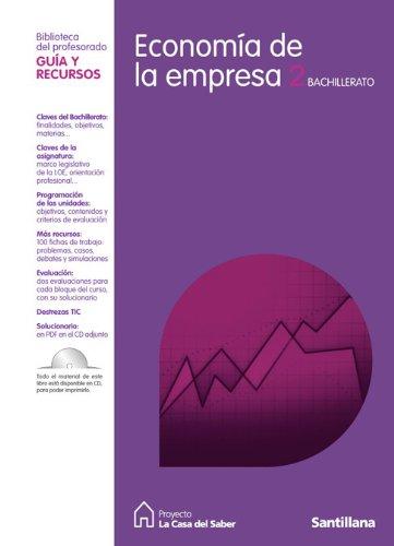 9788429487190: Guia Economia de La Empresa 2 Bachillerato La Casa Del Saber Santillana