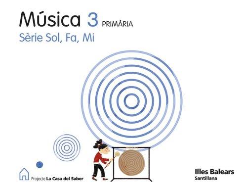 9788429487480: MUSICA SOL FA MI 3 PRIMARIA LA CASA DEL SABER