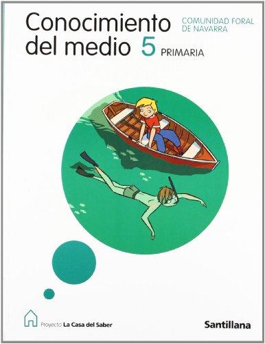9788429487879: CONOCIMIENTO DEL MEDIO NAVARRA 5 PRIMARIA LA CASA DEL SABER
