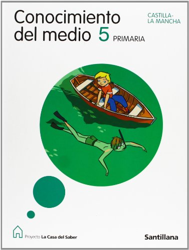 9788429487992: CONOCIMIENTO DEL MEDIO CASTILLA LA MANCHA 5 PRIMARIA LA CASA DEL SABER