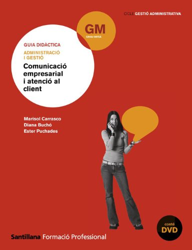 9788429490107: Guia Adminstracio I Gestio Comunicacio Empresarial I Atencio Al Client Catalan