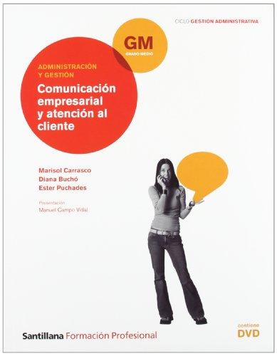 9788429491197: Administración y Gestión Comunicación Empresarial y Atención Al Cliente Gm Ciclo Gestión Administrativa Santillana Fp