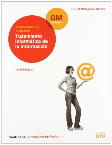 9788429491500: Tratamiento Informatico de La Información Gm Ciclo Gestion Administrativa Formación Profersional
