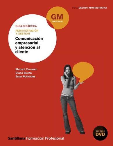 9788429492019: Guía Comunicación Empresarial y Atención Al Cliente Gm Ciclo Gestión Administrativa Santillana Fp