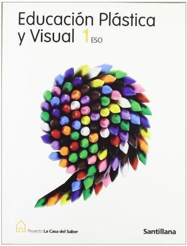 9788429492255: Proyecto La Casa del Saber, educación plástica y visual, 1 ESO