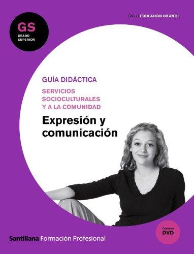 9788429492958: Guía Didáctica Expresión y Comunicación Gs Ciclo Educación Infantil Santillana Fp