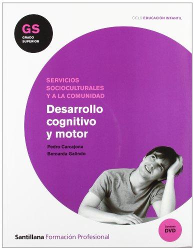9788429493016: Desarrollo Cognitivo y Motor Gs Ciclo Educación Infantil Santillana Fp