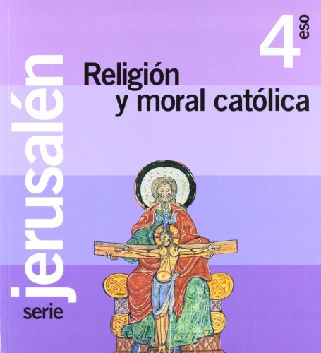 9788429493047: Proyecto Jerusalén, religión y moral católica, 4 ESO