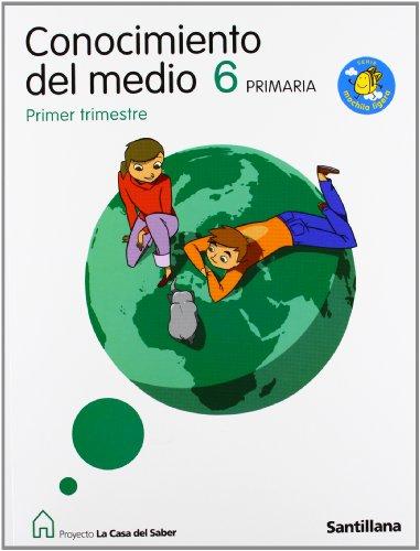 9788429493122: Proyecto La Casa del Saber, Serie Mochila Ligera, Conocimiento del Medio, 6 Educación Primaria. 1, 2 y 3 Trimestres - 9788429493122