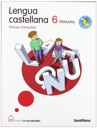 9788429493375: Casa Del Saber: Lengua Castellana 6 Primaria (Spanish Edition)