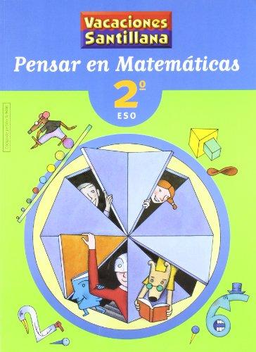 9788429494464: Vacaciónes Santillana, pensar en matemáticas, 2 ESO - 9788429494464