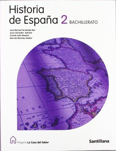 9788429494587: Historia de España Com. Foral de Navarra 2 Bachillerato La Casa Del Saber - 9788429494587