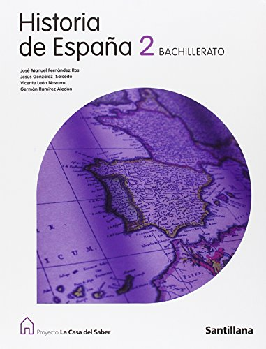 9788429494617: Historia de España Asturias 2 Bachillerato La Casa Del Saber - 9788429494617