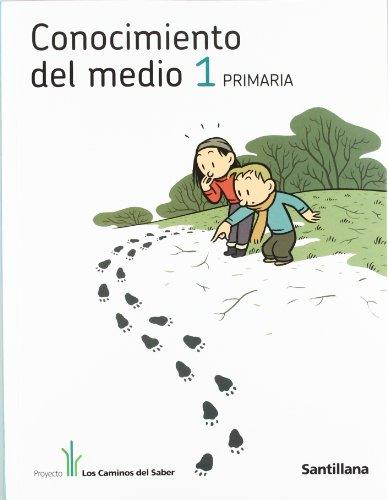 9788429495683: CONOCIMIENTO DEL MEDIO 1 PRIMARIA LOS CAMINOS DEL SABER