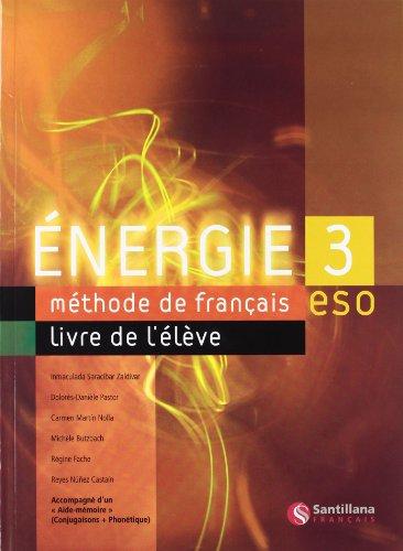 Energie 3, méthode de français, ESO -: Carmen Martin Nolla;