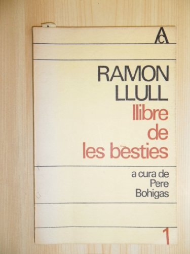 9788429701661: Llibre de les bèsties (Antologia catalana)