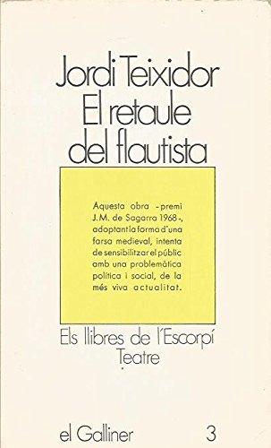El retaule del flautista: JORDI TEIXIDOR MARTINEZ