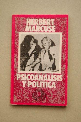 9788429708851: Psicoanálisis y política / Herbert Marcuse ; prólogo de Carlos Castilla del Pino ; [traducción de Ulises Moulines]