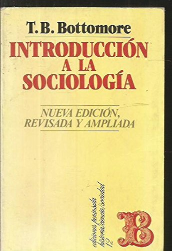 Introducción a la sociología: Bottomore, T.B.