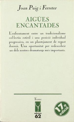 9788429709414: Aigües encantades (Els llibres de l'Escorpi/Teatre) (Catalan Edition)