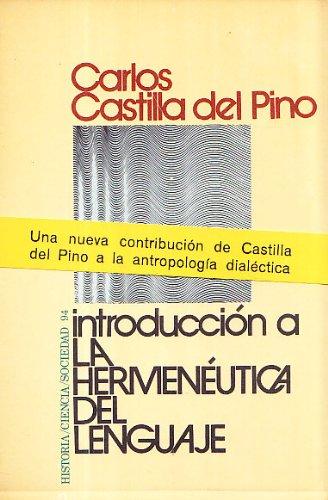 9788429709582: Introducción a la hermenéutica del lenguaje (HISTORIA, CIENCIA Y SOCIEDAD)