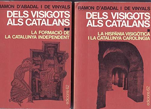 9788429709964: Dels visigots als catalans I.: La Hispània visigòtica i la Catalunya carolíngia