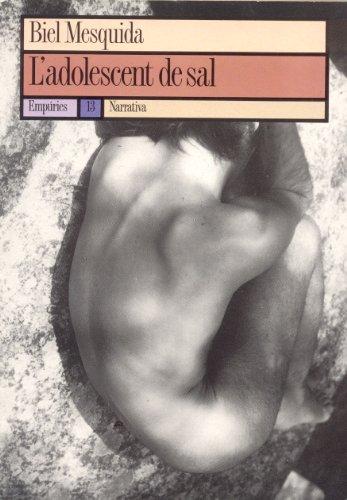 9788429710847: L'adolescent de sal (El Balancí ; 94) (Catalan Edition)
