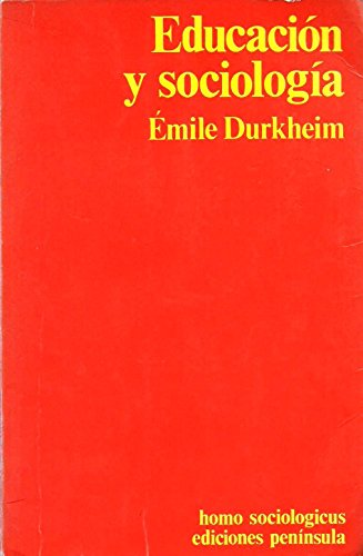 Educación y Sociología: Durkheim, Émile