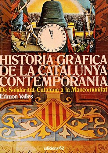 Història Gràfica de la Catalunya Contemporània 2: Vallès, Edmon