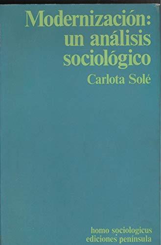 9788429712148: Modernización: Un análisis sociológico (Homo sociologicus ; 12) (Spanish Edition)