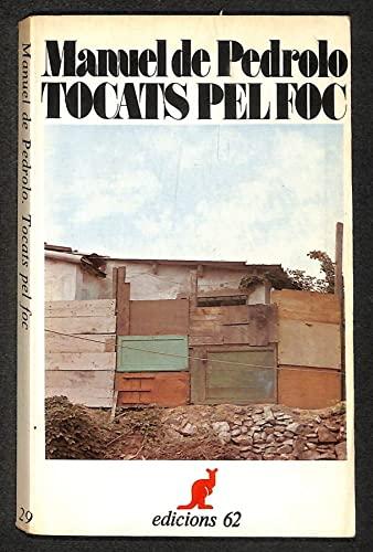 Resultat d'imatges de Tocats pel foc, de Manuel de Pedrolo