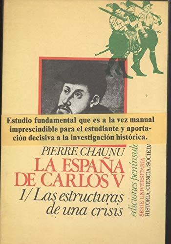 9788429712469: La españa de Carlos V: 1/ Las estru