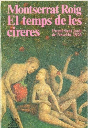 9788429712827: El temps de les cireres (El Balancí ; 105) (Catalan Edition)