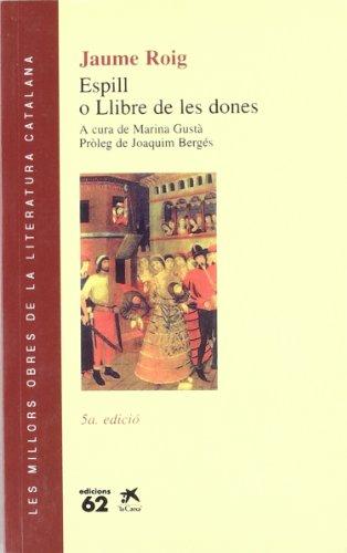 9788429714449: Espill: O, Llibre de les dones (Les Millors obres de la literatura catalana) (Catalan Edition)