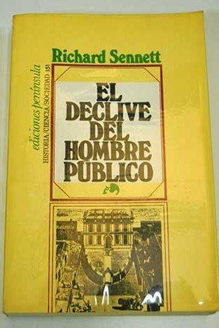 9788429714456: El declive del hombre público (Historia, Ciencia Y Sociedad)