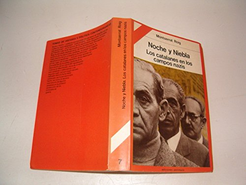9788429714555: Noche y niebla: Los catalanes en los campos nazis (Temas de historia y política contemporáneas) (Spanish Edition)