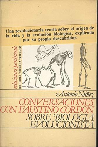 9788429714722: Conversaciones con Faustino Cordónsobre biología evolucionista (HISTORIA, CIENCIA Y SOCIEDAD)