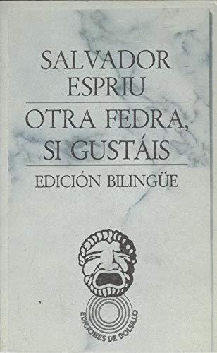 9788429714838: Otra Fedra, si gustáis (Ediciones de bolsillo)