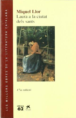 9788429714937: Laura a la ciutat dels sants (Les millors obres literatura catalana)