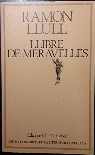 9788429716092: Llibre de meravelles (Les Millors obres de la literatura catalana) (Spanish Edition)