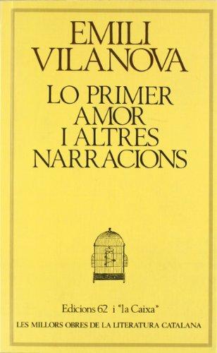 Lo Primer amor i Altres Narracions: Emili Vilanova
