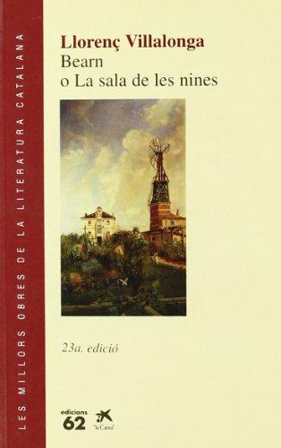 9788429716207: Bearn, o, La sala de les nines (Les Millors obres de la literatura catalana) (Catalan Edition)