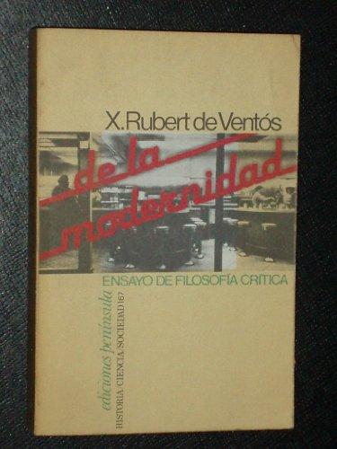 9788429716696: De la modernidad: Ensayo de filosofia critica (Historia, ciencia, sociedad) (Spanish Edition)