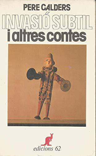 9788429716825: Invasio subtil i altres contes (Col·leccio universal de butxaca el cangur) (Catalan Edition)