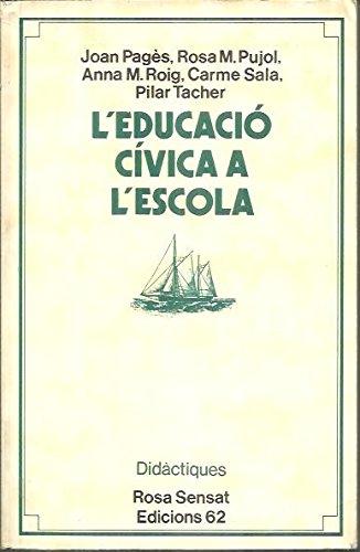 9788429717303: L'educació cívica a l'escola (de 5a 14 anys).: Recursos per als mestre (Col¨lecció Rosa Sensat. Didàctiques)
