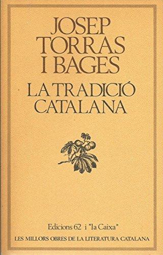 9788429717600: La tradició catalana (Les Millors obres de la literatura catalana) (Catalan Edition)