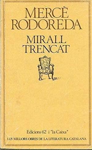 MIRALL TRENCAT: RODOREDA, MERCE