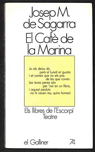 9788429719666: El cafè de la marina (Els Llibres de l'Escorpí) (Catalan Edition)