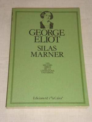 Silas Marner (en català): Eliot, George (1819-1880,